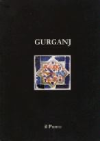 Mukhammed Mamedov / Ruslan Muradov: GURGANJ. Architectural and Historical Guide. Il Punto 2001
