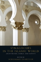 Gharipour, Mohammad (ed.).Synagogues in the Islamic World, Architecture, Design, and Identity. Edinburgh: Edinburgh University Press, 2017